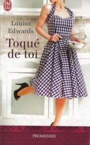 Toqué de toi Louisa Edward
