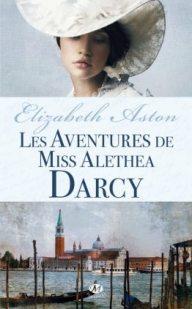 Les aventures de Miss Alethea Darcy