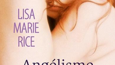 Photo de Protections rapprochées – Tome 2 : Angélisme fatal de Lisa Marie Rice