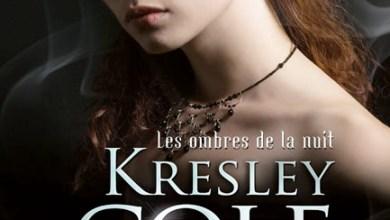 Photo de Les Ombres De La Nuit : La Convoitée et L'intouchable De Kresley Cole