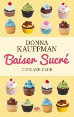 Baiser Sucré de Donna Kauffman