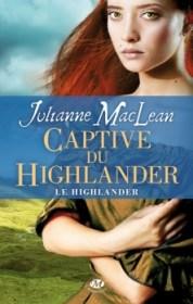 Le Highlander, tome 1 : La captive du Highlander de Julianne MacLean