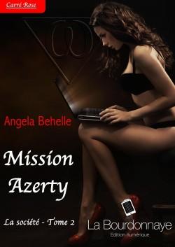 La Société Tome 2 : Mission Azerty