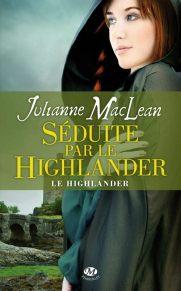 Highlander Tome 3 : Séduite par le Highlander de Julianne MacLean