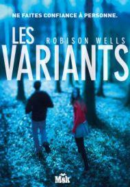 Les Variants de Robison Wells