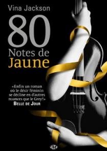 80 notes de Jaune de Vina Jackson
