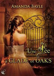 Une fée à Glade of Oaks de Amanda Bayle