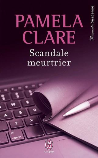 Scandale Meurtrier de Pamela Clare