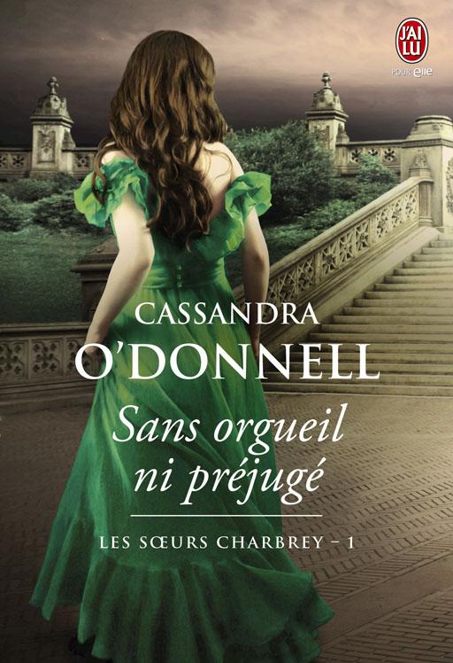 La famille Charbrey – 1 Sans orgueil ni préjugé de Cassandra O'Donnel