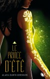 Le Prince d'été de Alaya Dawn Johnson