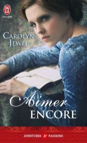 Aimer Encore de Carolyn Jewel (03-04-2012)