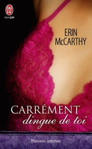 Carrement Dingue de Toi de Erin McCarthy