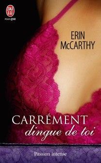 Carrement Dingue de Toi de Erin McCarthy