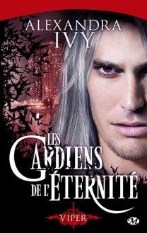 Les Gardiens de L Eternite Tome 2 - Viper de Alexandra Ivy