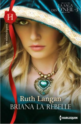 Briana la rebelle de Ruth Langan