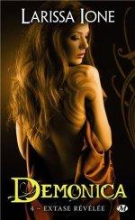 Demonica Tome 4 - Extase Revelee de Larissa Ione