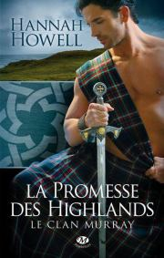 Le clan Murray T1 La promesse des Highlands de Hannah Howell
