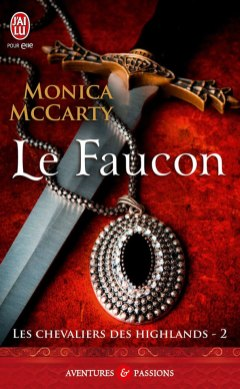 Les chevaliers des highlands tome 2 - Le Faucon