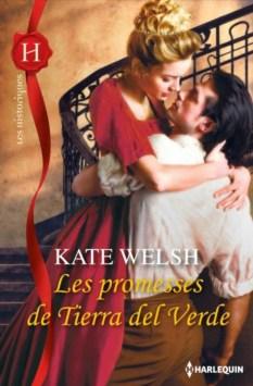Les promesses de Tierra del Verde de Kate Welsh