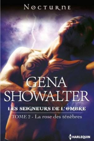 Les Seigneurs de L Ombre Tome 2 - La Rose des Tenebres de Gena Showalter