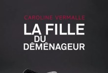 Photo de La fille du déménageur de Caroline Vermalle
