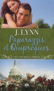 paparazzis et quiproquos - J.Lynn