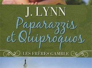 Photo de Paparazzis et Quiproquos, Les frères Gamble tome 2 – J.Lynn