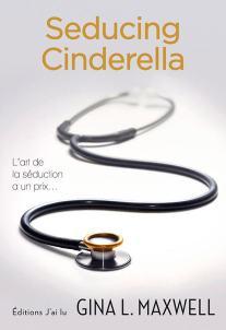 Seducing Cinderella de Gina L Maxwell