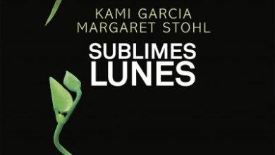 Photo of Sublimes Lunes de Kami Garcia et Margaret Stohl