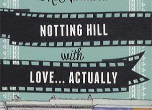 Photo de Notting Hill with Love… Actually de Ali Mc Namara