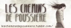 Les Chemins de Poussière, Le Blog