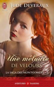 La Saga des Montgomery T3- Une Melodie de Velours