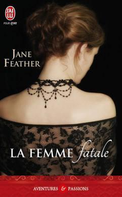 La Femme Fatale de Jane Feather