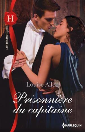 Prisonnière du capitaine - Louise Allen