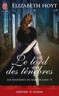 Les fantômes de Maiden Lane Tome 5 - Le Lord des ténèbres de Elizabeth Hoyt