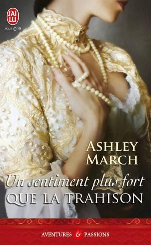 Un sentiment plus fort que la trahison de ashley March