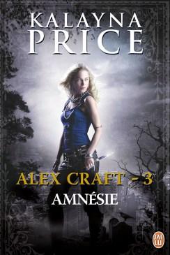 Alex Craft Tome 3 : Amnésie