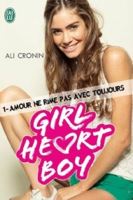 Girl heart boy tome 1 d'Ali Cronin