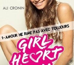 Photo of Girl Heart Boy, tome 1 : Amour ne rime pas avec toujours – Ali Cronin
