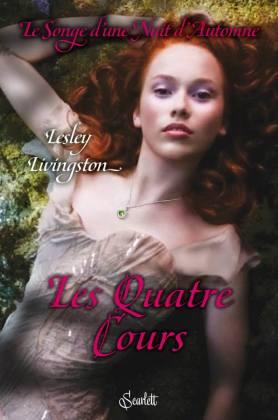 Le Songe d'une Nuit d'automne, tome 2 : Les Quatre Cours de Lesley LIVINGSTON