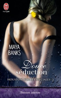 Houston Forces Speciales T3 : Douce Séduction de Maya Banks