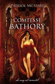 Comtesse Bathory Patrick Mc Spare