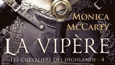 Photo de Les Chevaliers Des Highlands Tome 4 : La Vipère de Monica McCarty