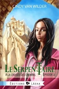Le Serpentaire Tome 2