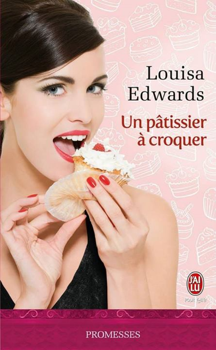 Un Patissier a croquer de Louisa Edwards