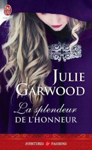 La Splendeur et L'honneur de Julie Garwood