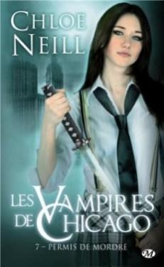Les Vampires de Chicago, tome 7 de Chloé Neill