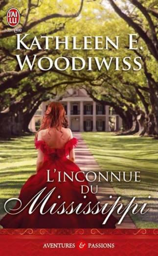 L'inconnue du Mississippi de Kathleen E Woodiwiss
