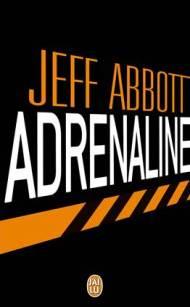 Adrenaline de Jeff Abbott