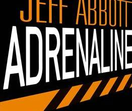 Photo de Adrenaline de Jeff Abbott